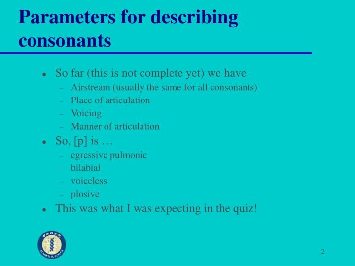 Parameters for describing consonants