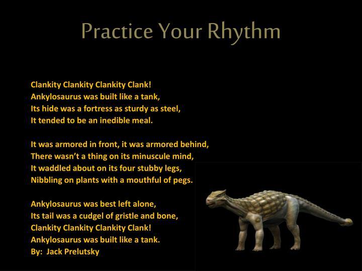 Practice Your Rhythm