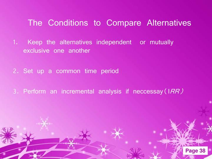 The Conditions to Compare Alternatives