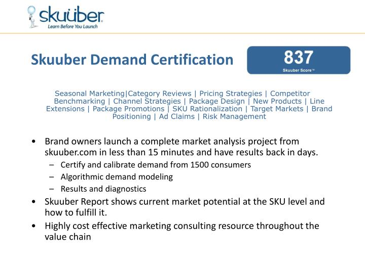 Skuuber Demand Certification