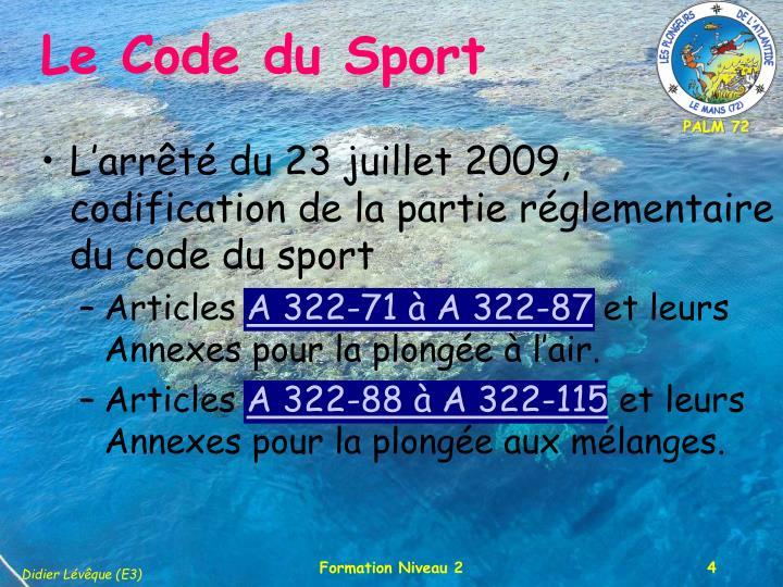 L'arrêté du 23 juillet 2009, codification de la partie réglementaire du code du sport