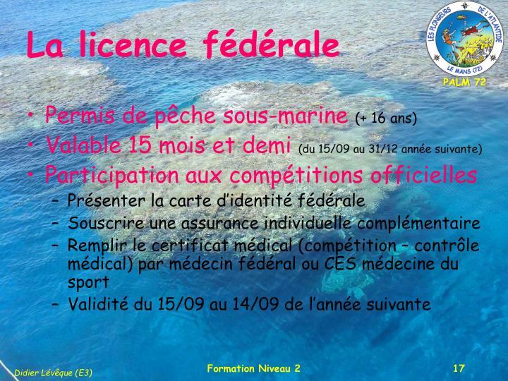 La licence fédérale