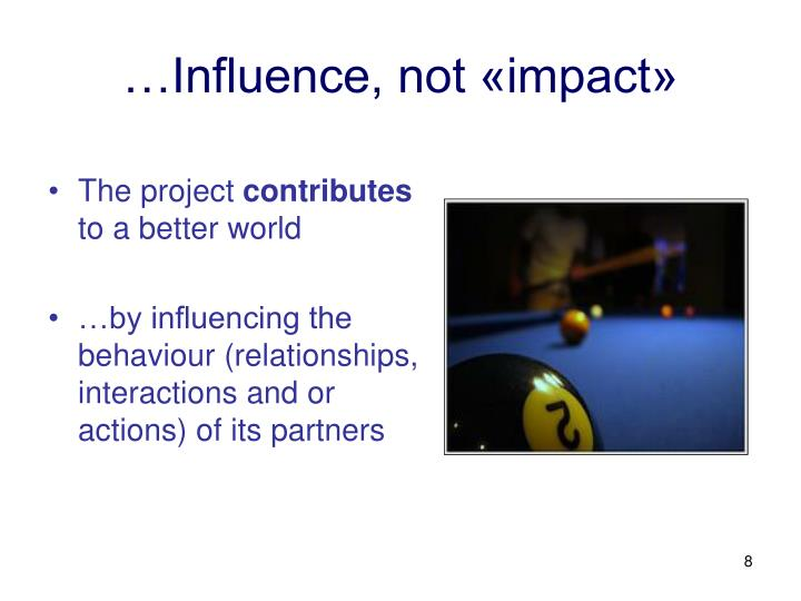 …Influence, not «impact»