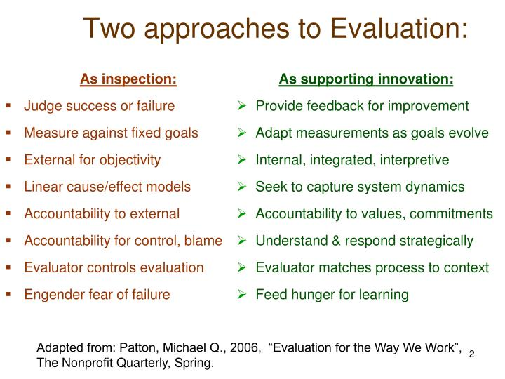 Two approaches to Evaluation: