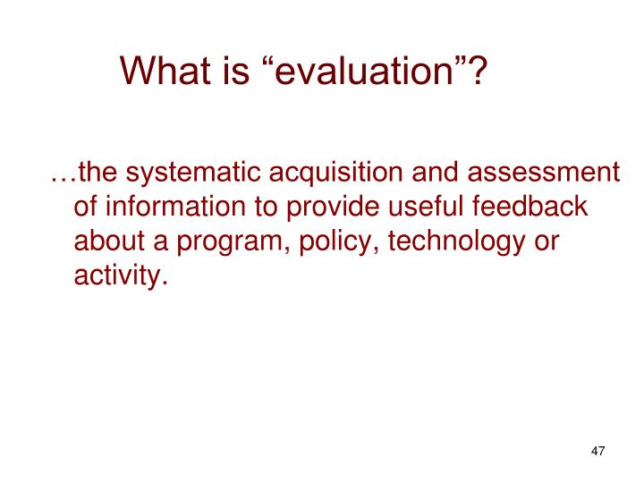 "What is ""evaluation""?"