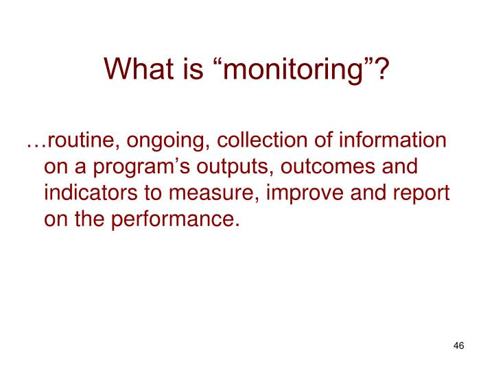 "What is ""monitoring""?"