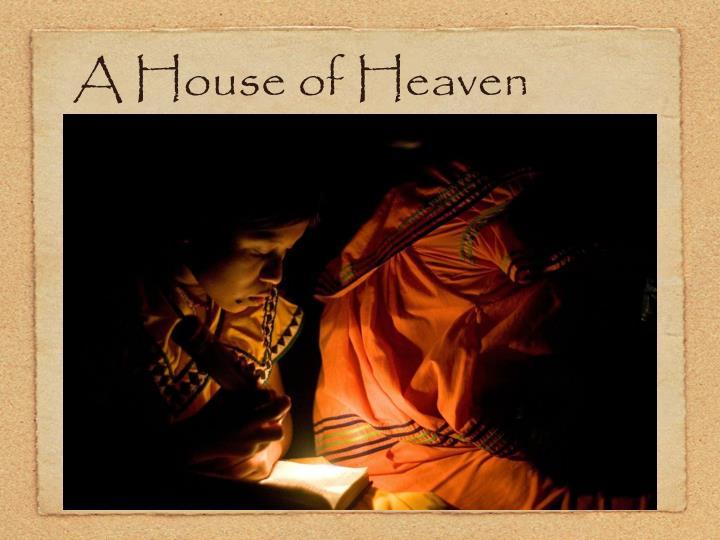A House of Heaven