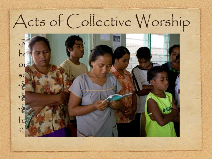 Acts of Collective Worship