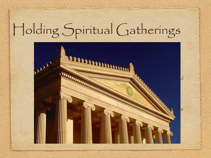 Holding Spiritual Gatherings
