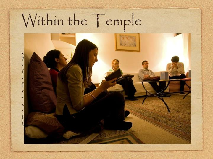 Within the Temple