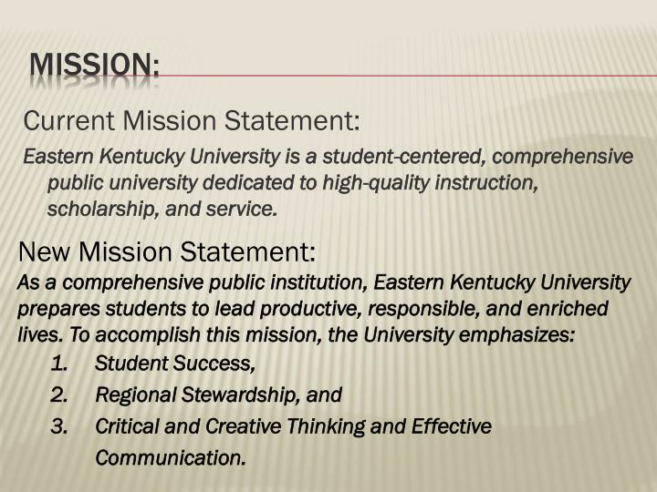 Current Mission Statement: