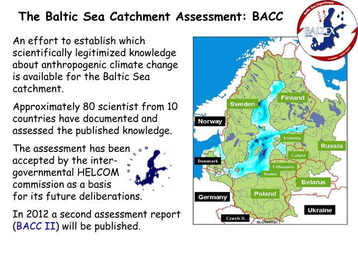 The Baltic Sea Catchment Assessment: BACC