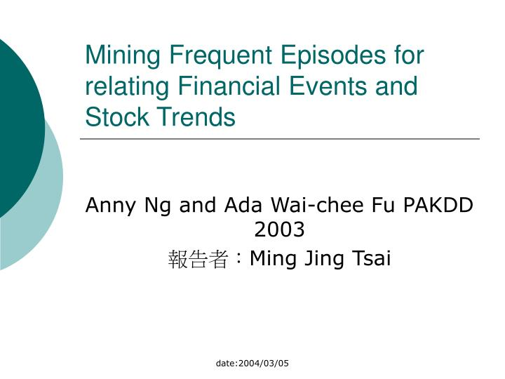 Mi ning frequent episodes for relating financial events and stock trends