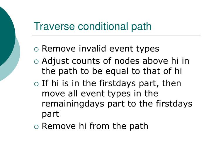 Traverse conditional path