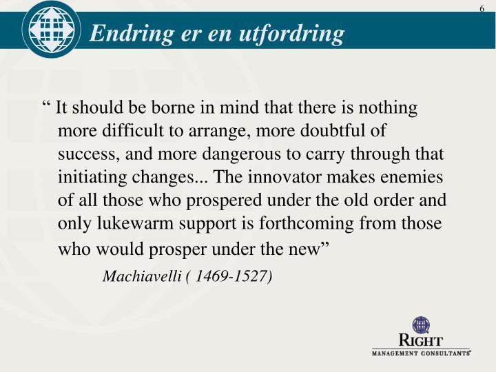 Endring er en utfordring
