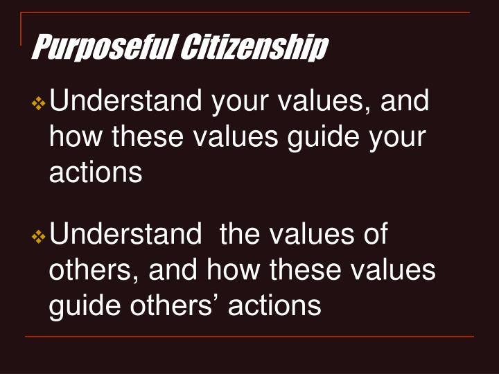 Purposeful Citizenship