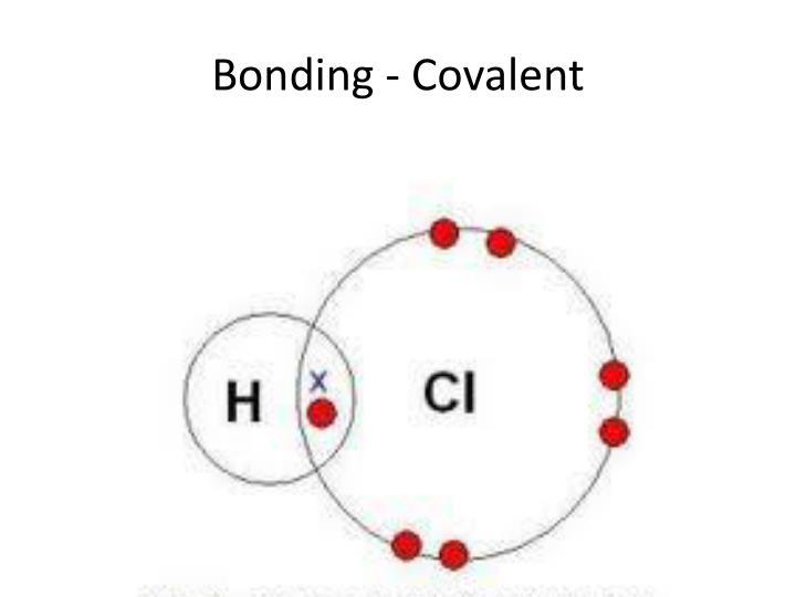 Bonding - Covalent