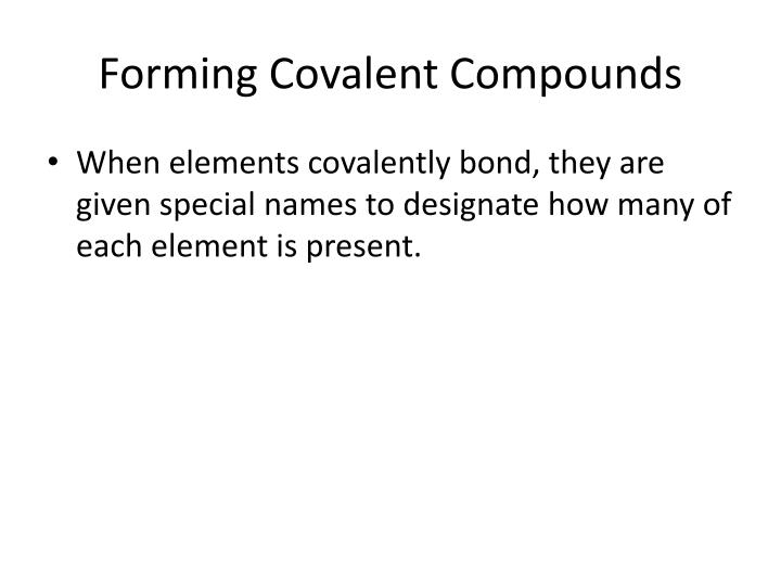 Forming Covalent Compounds