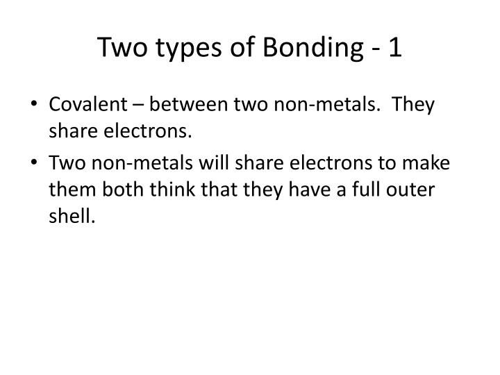 Two types of Bonding - 1