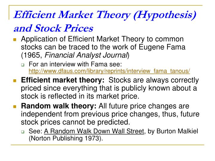 Efficient Market Theory (Hypothesis) and Stock Prices