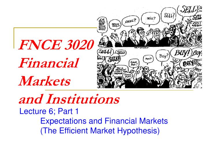 Fnce 3020 financial markets and institutions
