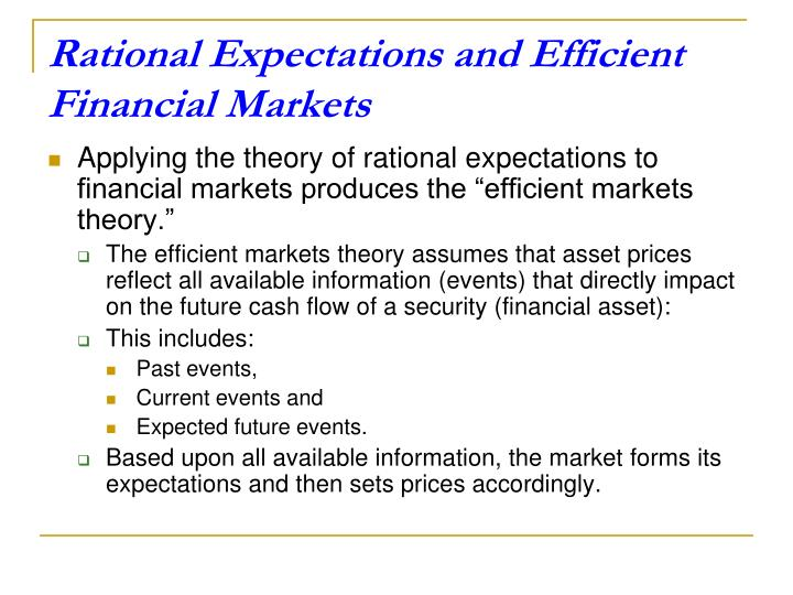 Rational Expectations and Efficient Financial Markets