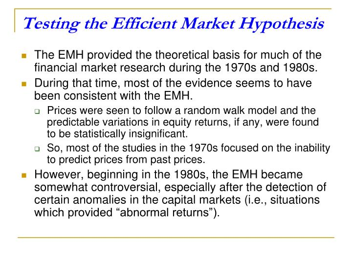 Testing the Efficient Market Hypothesis