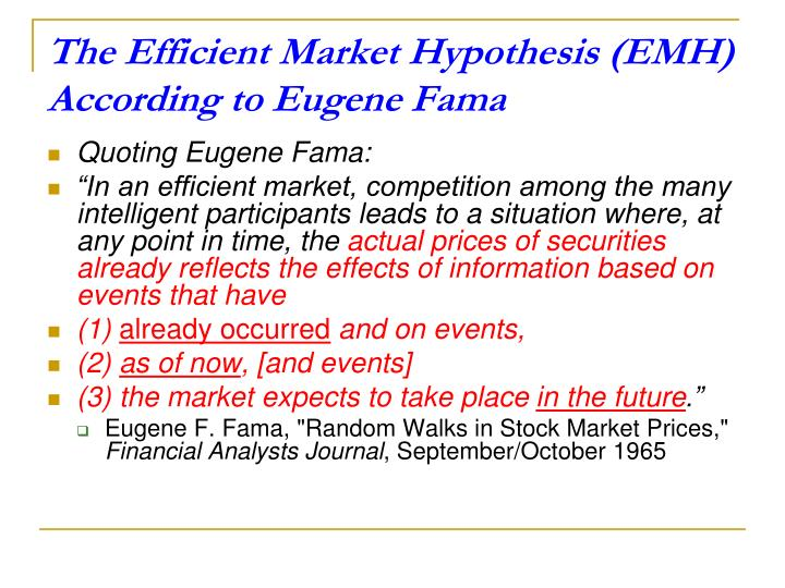 The Efficient Market Hypothesis (EMH) According to Eugene Fama