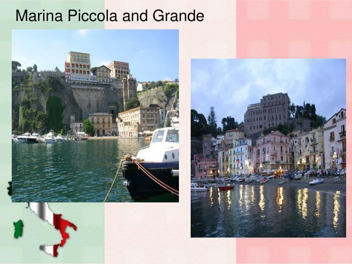 Marina Piccola and Grande