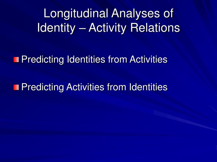 Longitudinal Analyses of
