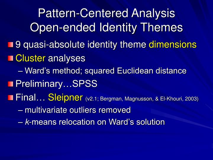 Pattern-Centered Analysis