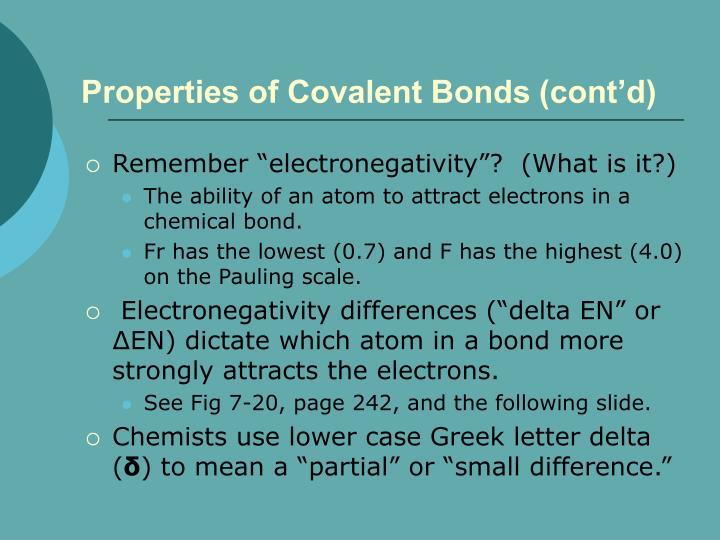 Properties of Covalent Bonds (cont'd)