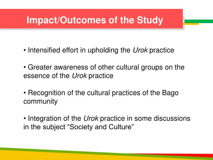 Impact/Outcomes of the Study