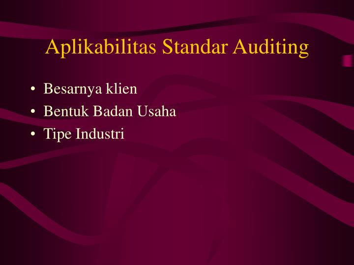 Aplikabilitas Standar Auditing