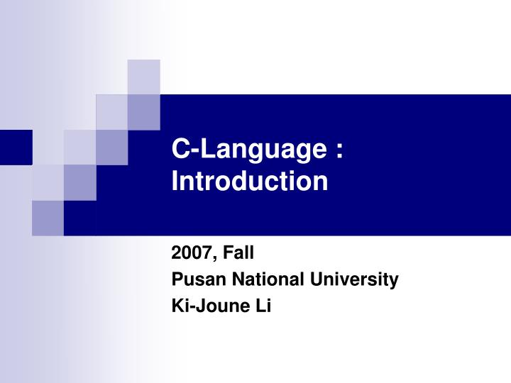 C-Language : Introduction