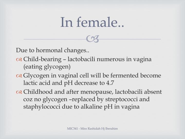 In female..
