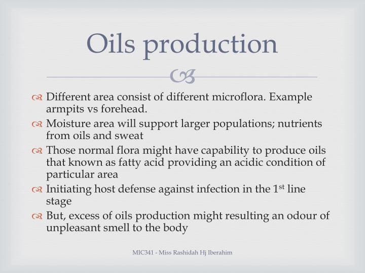 Oils production