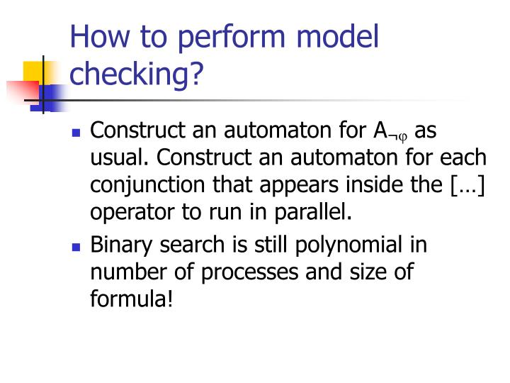How to perform model checking?