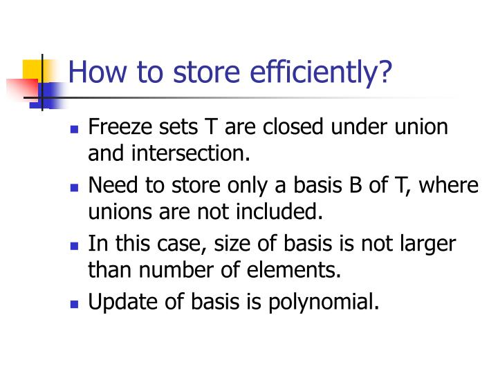 How to store efficiently?