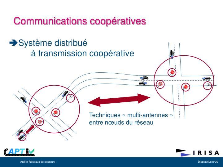 Système distribué à transmission coopérative