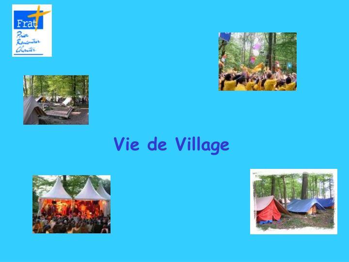 Vie de Village