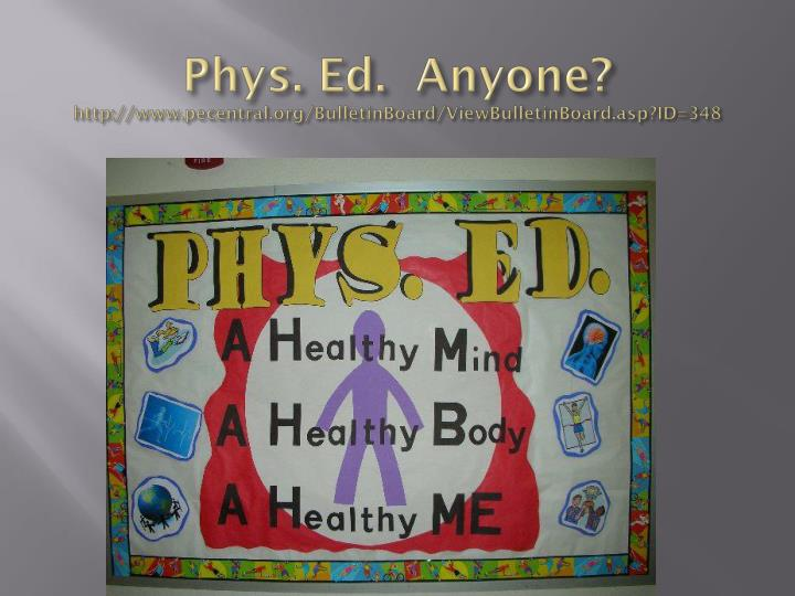 Phys. Ed.  Anyone?