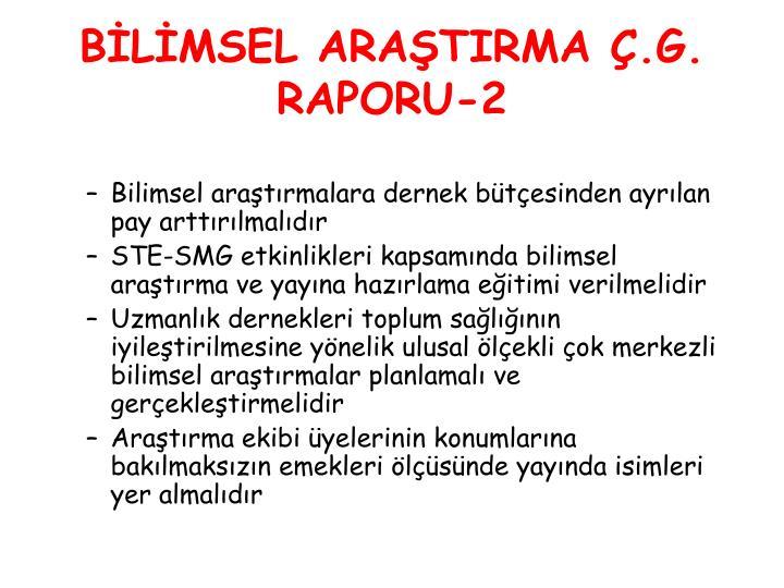 BİLİMSEL ARAŞTIRMA Ç.G.
