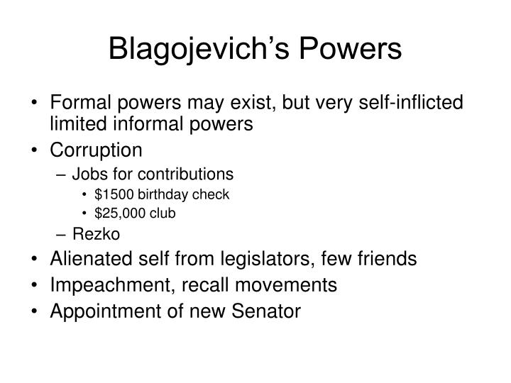 Blagojevich's Powers
