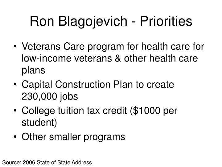 Ron Blagojevich - Priorities