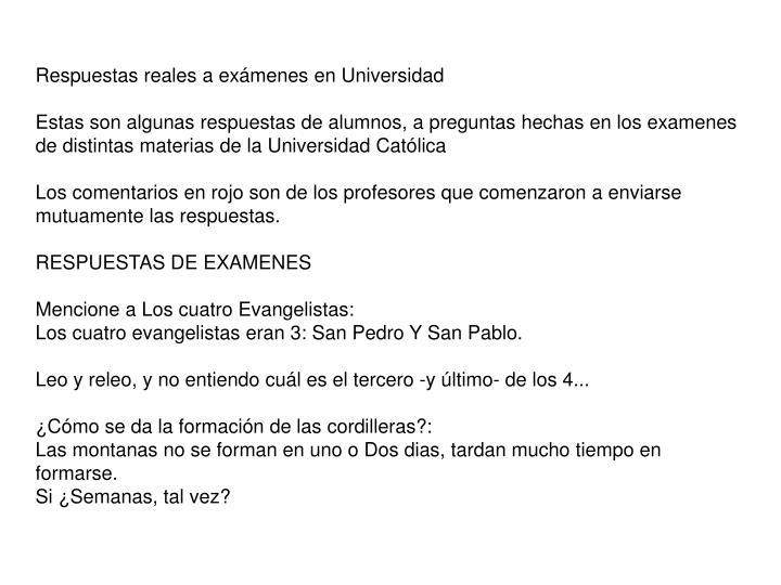 Respuestas reales a exámenes en Universidad