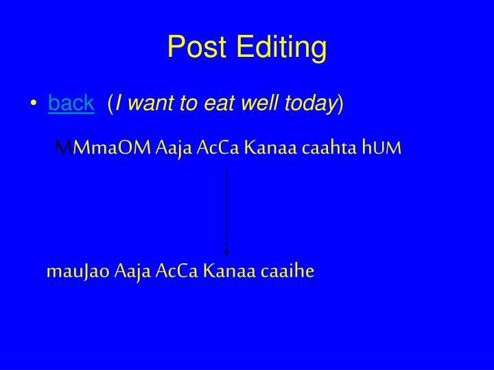 Post Editing