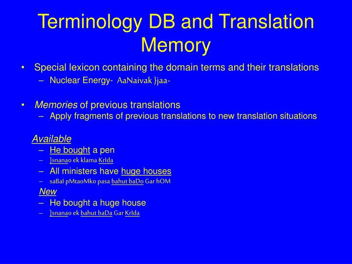 Terminology DB and Translation Memory