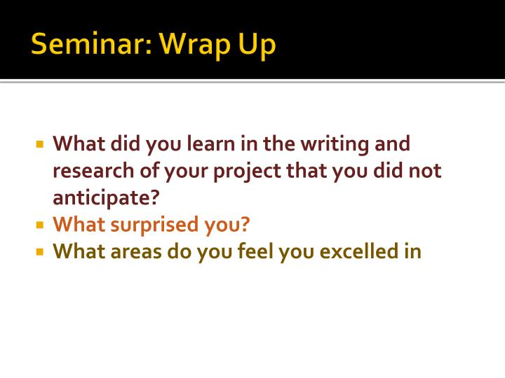 Seminar: Wrap Up