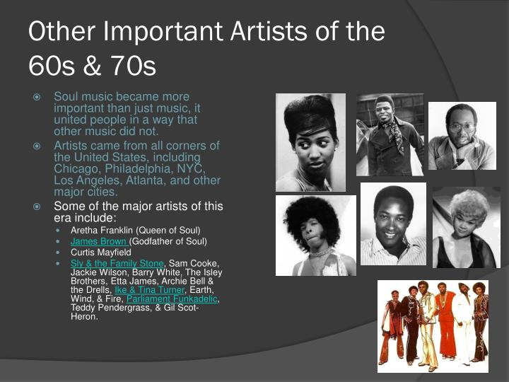 Other Important Artists of the 60s & 70s
